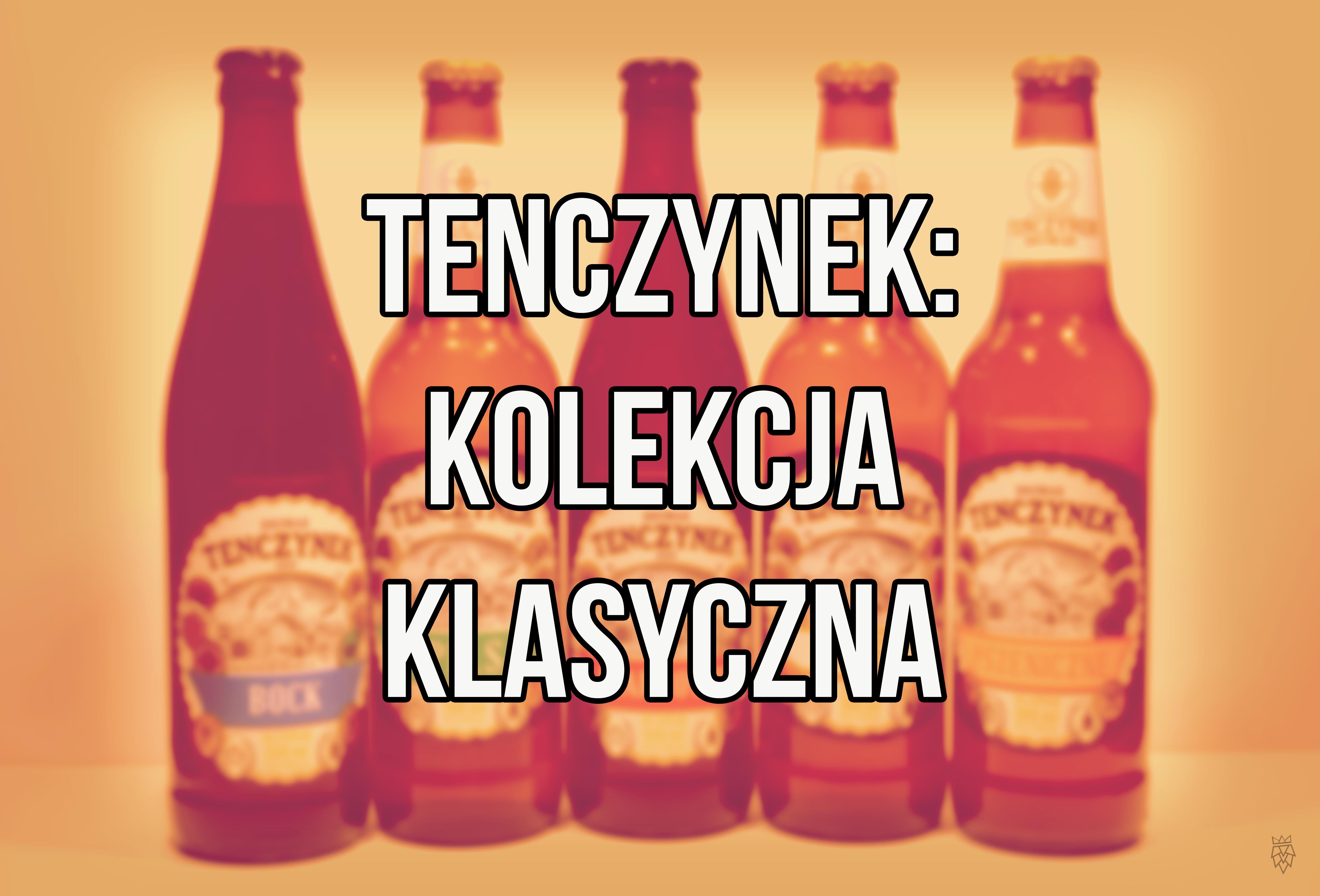Browar Tenczynek - Piwa Klasyczne