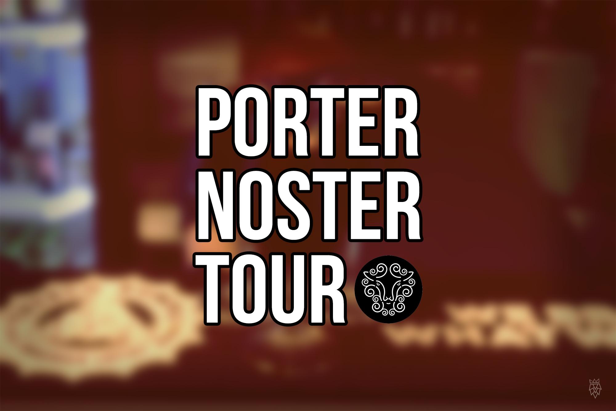 Porter Noster Tour 2018