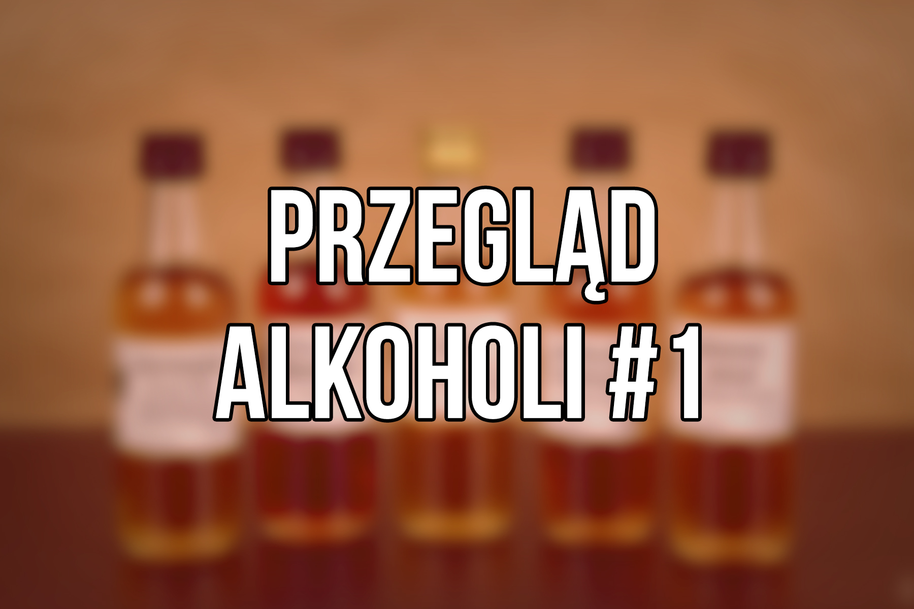 Przeglad alkoholi